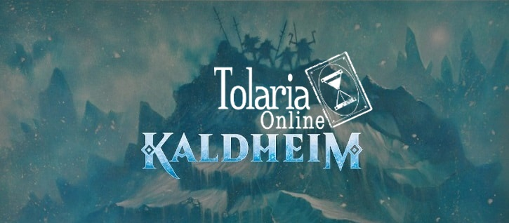 Tolaria Online Kaldheim